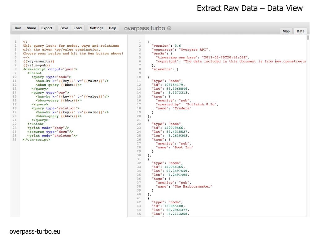 Extract Raw Data – Data View overpass-turbo.eu