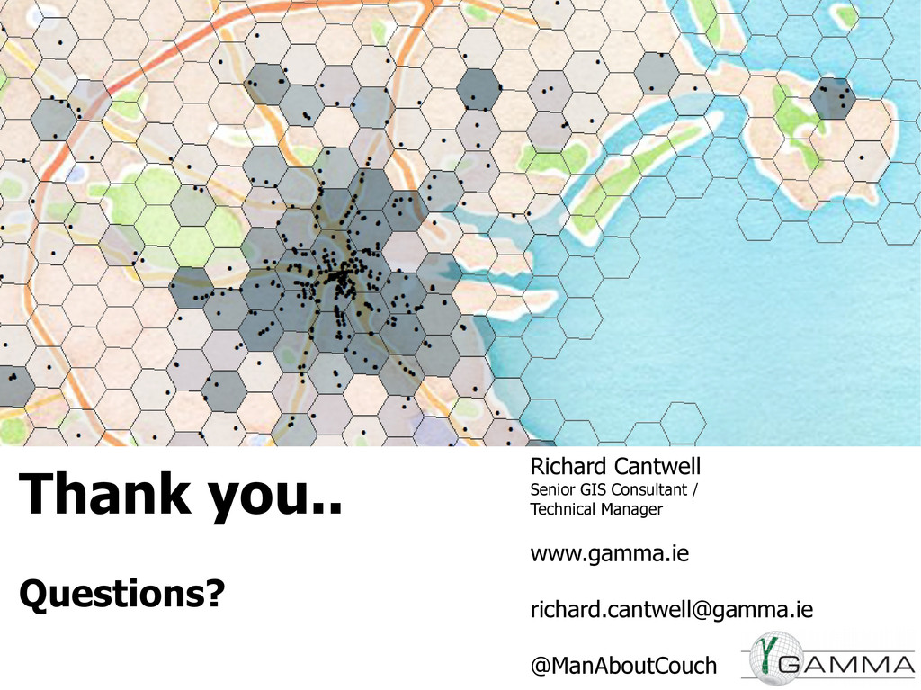 Thank you.. Questions? Richard Cantwell Senior ...