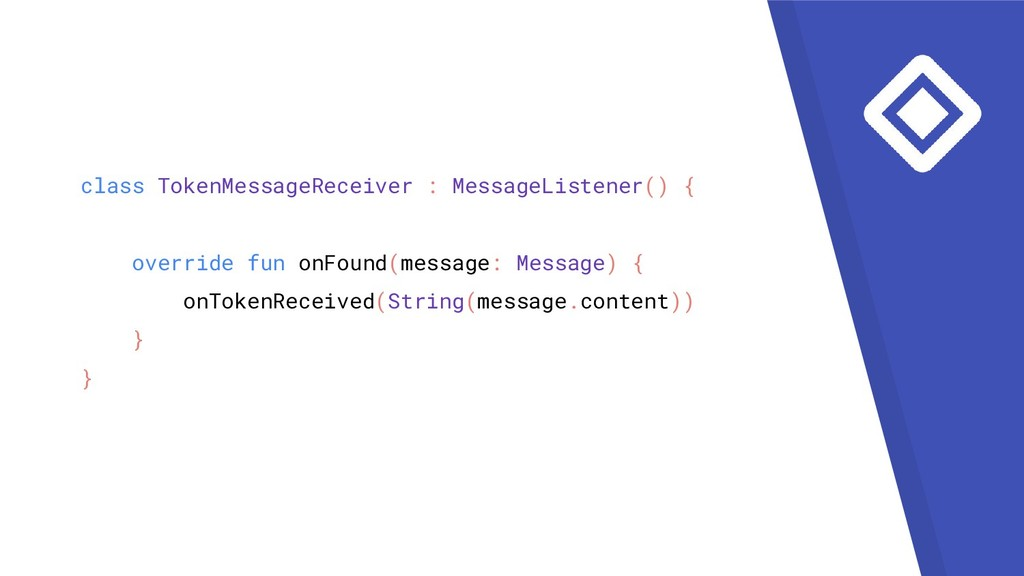 class TokenMessageReceiver : MessageListener() ...