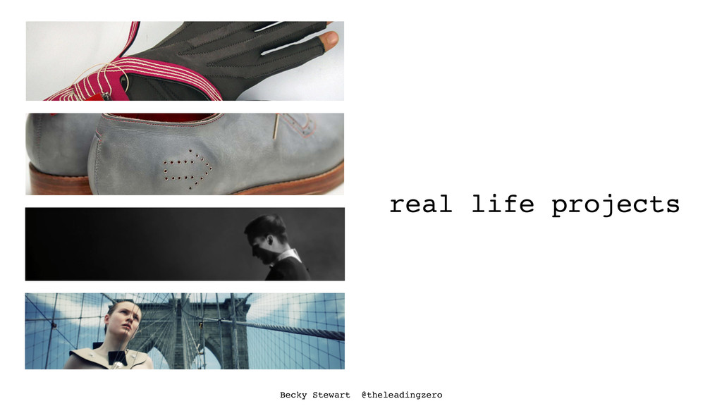 real life projects Becky Stewart @theleadingzero