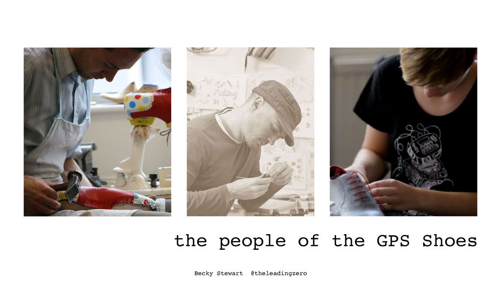 the people of the GPS Shoes Becky Stewart @thel...