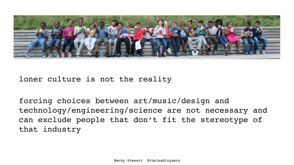 loner culture is not the reality forcing choice...