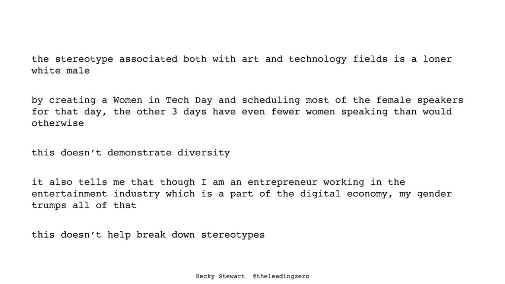 the stereotype associated both with art and tec...