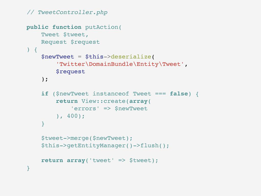 // TweetController.php public function putActio...