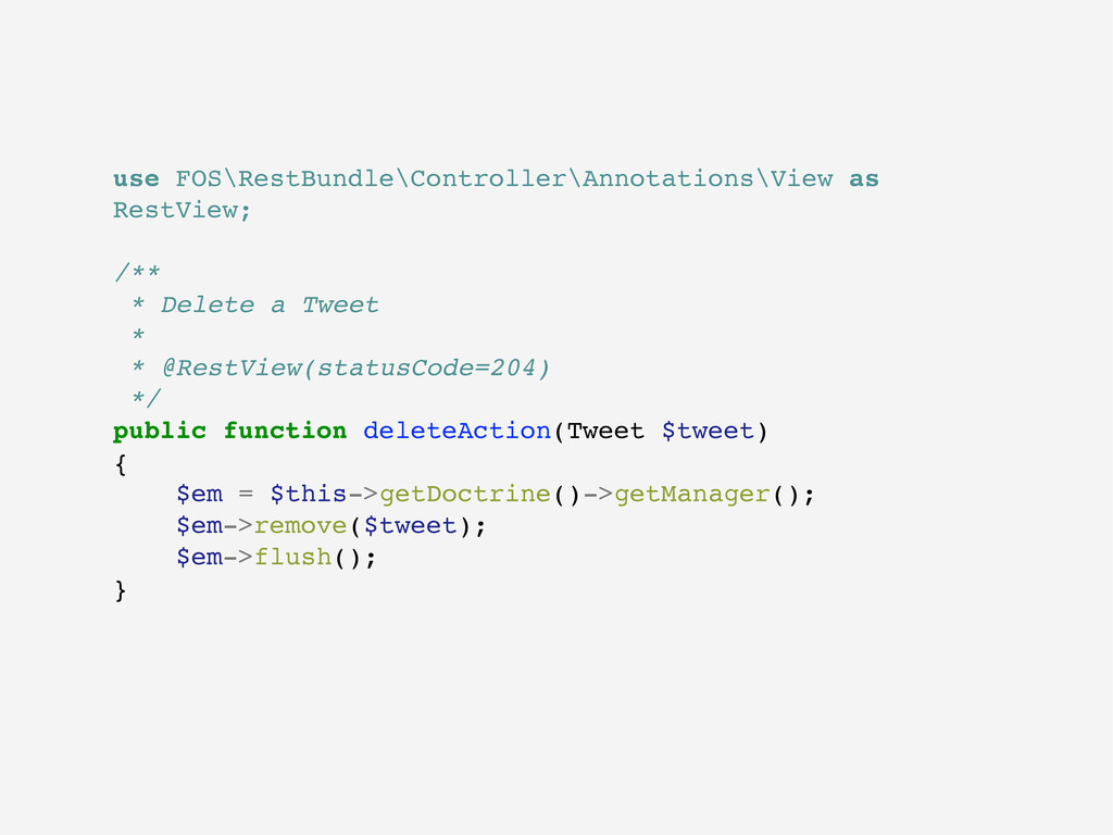use FOS\RestBundle\Controller\Annotations\View ...
