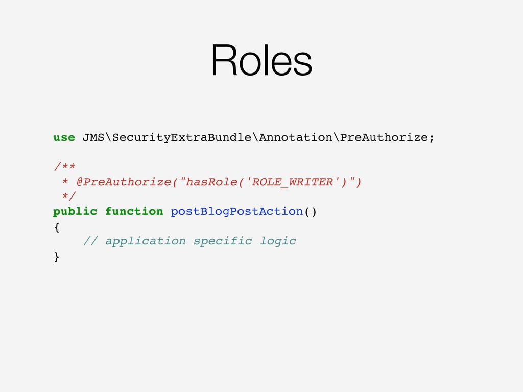 Roles use JMS\SecurityExtraBundle\Annotation\Pr...