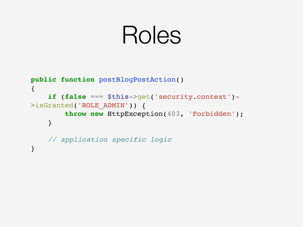 Roles public function postBlogPostAction() { if...