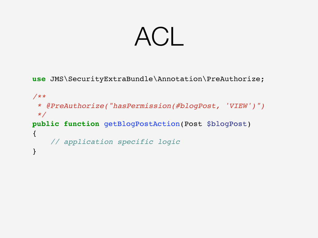 ACL use JMS\SecurityExtraBundle\Annotation\PreA...