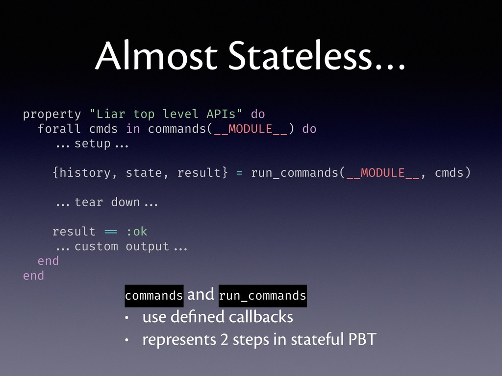 "Almost Stateless… property ""Liar top level APIs..."