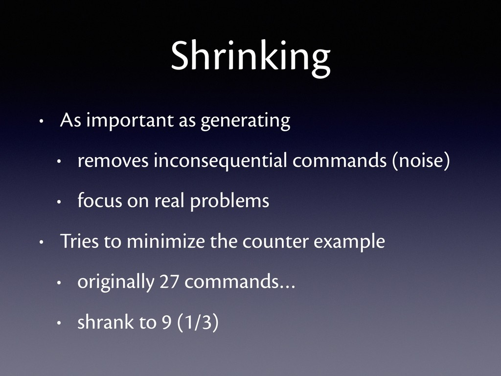Shrinking • As important as generating • remove...