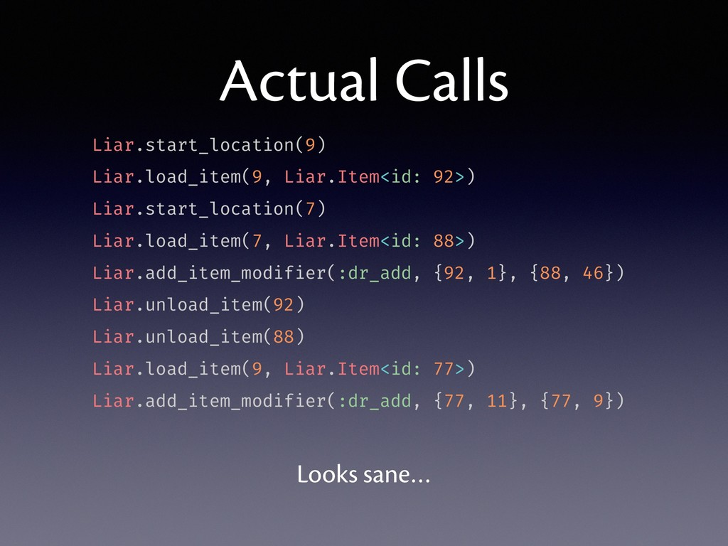 Actual Calls Liar.start_location(9) Liar.load_i...