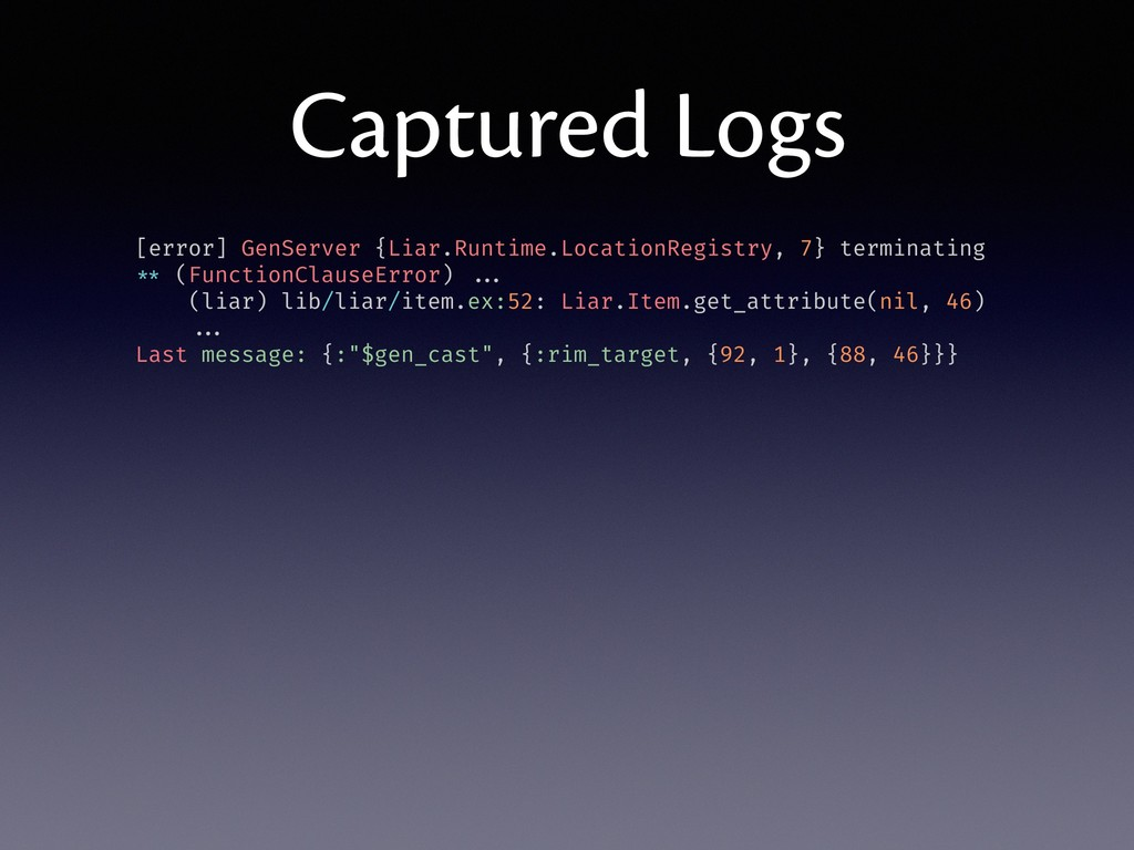 Captured Logs [error] GenServer {Liar.Runtime.L...