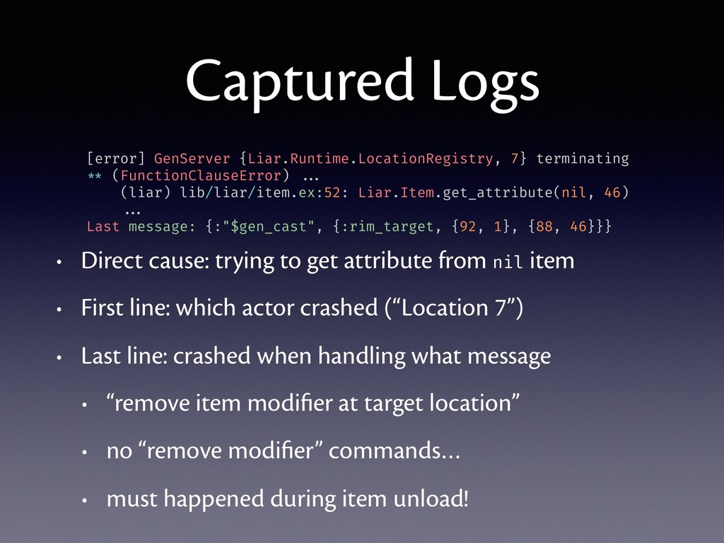 Captured Logs • Direct cause: trying to get att...