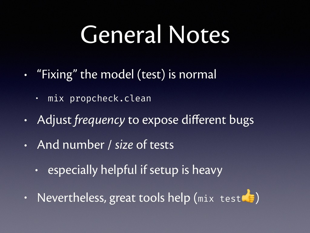 "General Notes • ""Fixing"" the model (test) is no..."
