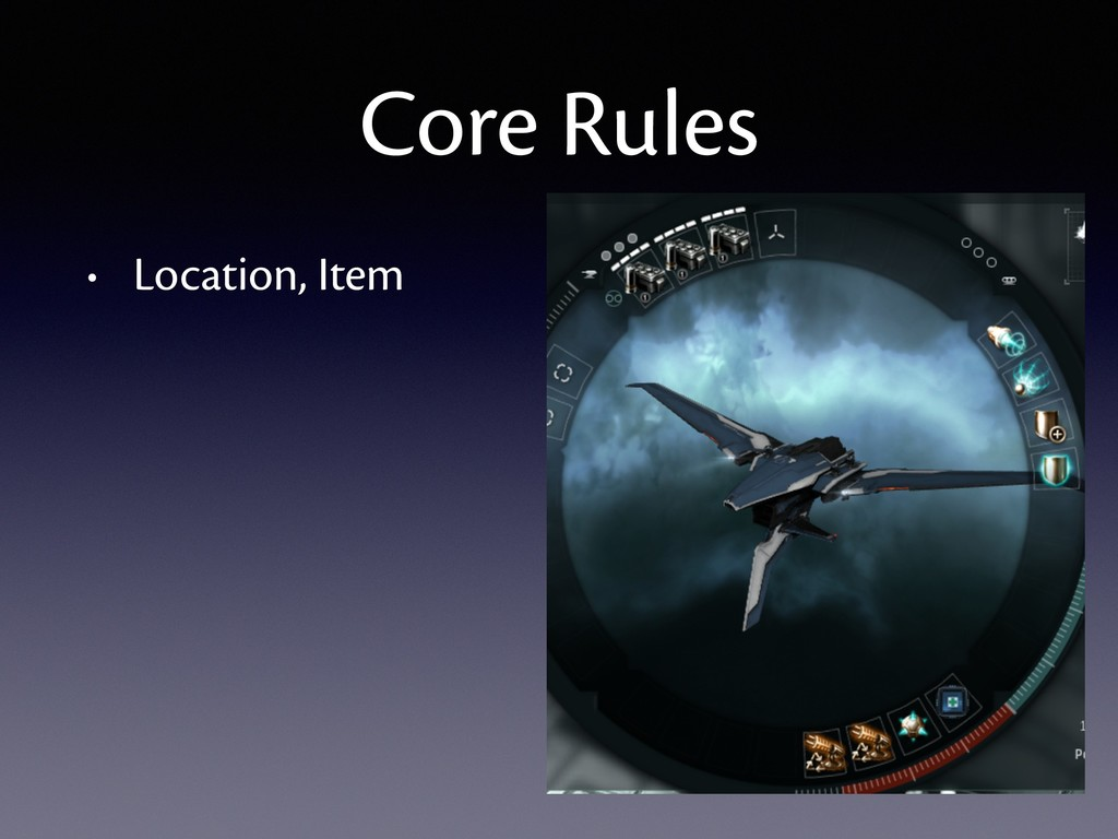 • Location, Item Core Rules
