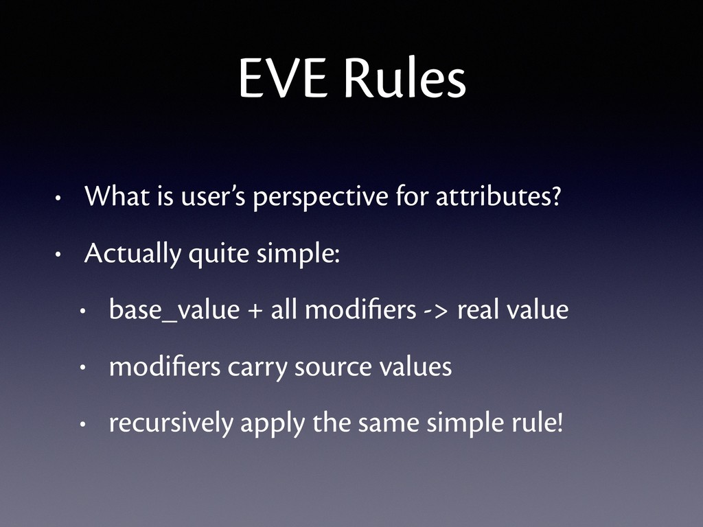 EVE Rules • What is user's perspective for attr...