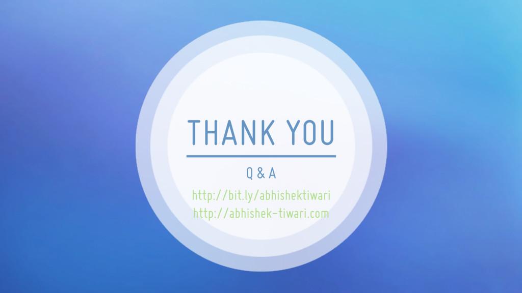 Q & A THANK YOU http://bit.ly/abhishektiwari ht...