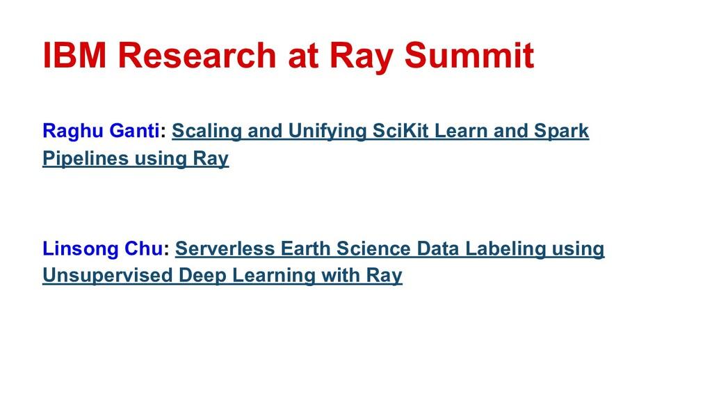 IBM Research at Ray Summit Raghu Ganti: Scaling...
