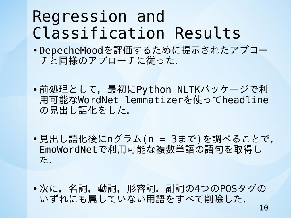 Regression and Classification Results •DepecheM...