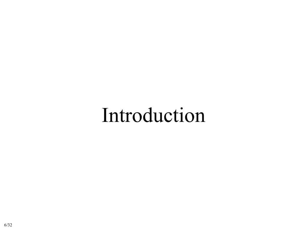 Introduction 6/32