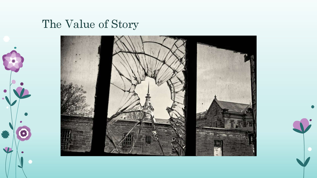 The Value of Story