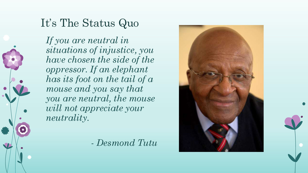 It's The Status Quo If you are neutral in situa...