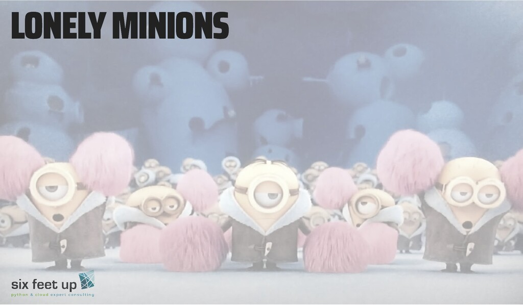 LONELY MINIONS LONELY MINIONS