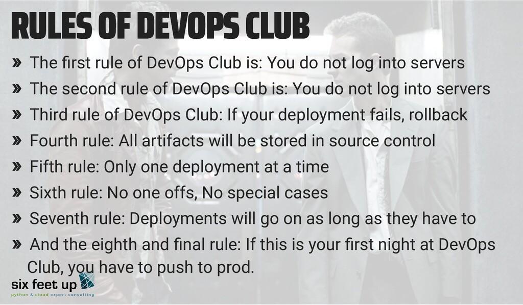 RULES OF DEVOPS CLUB RULES OF DEVOPS CLUB » The...