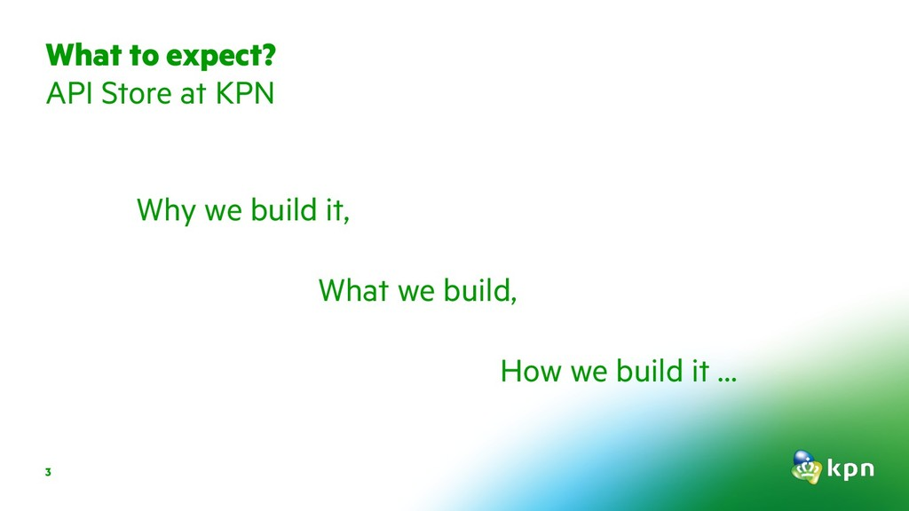 3 Why we build it, What we build, How we build ...