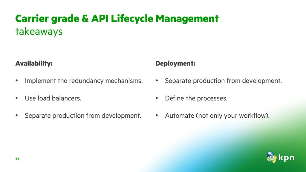 Carrier grade & API Lifecycle Management takeaw...