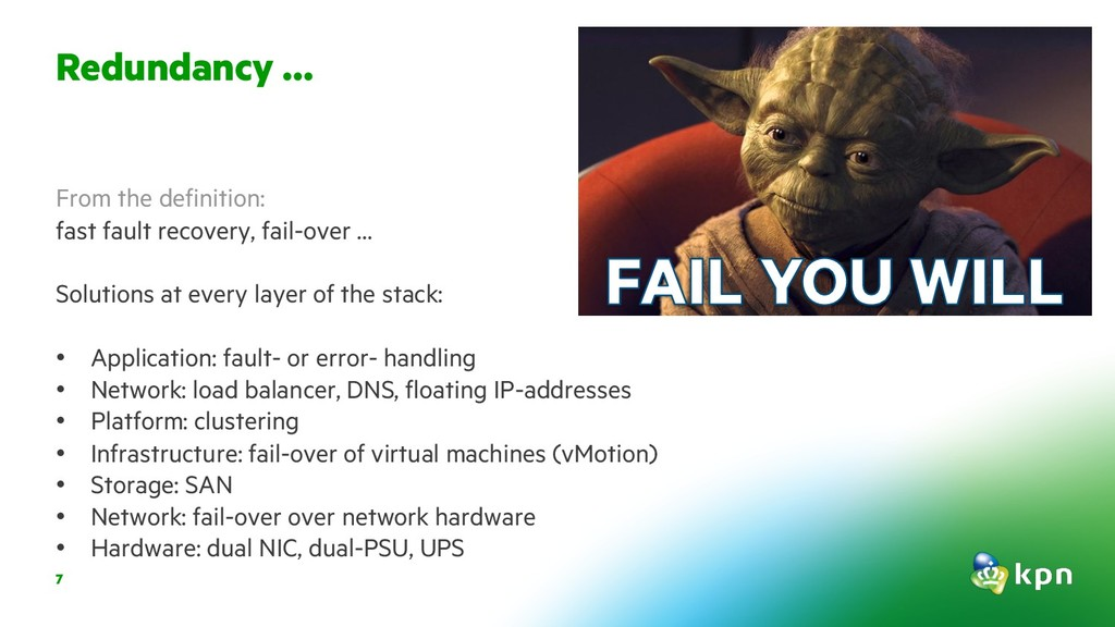 7 From the definition: fast fault recovery, fai...