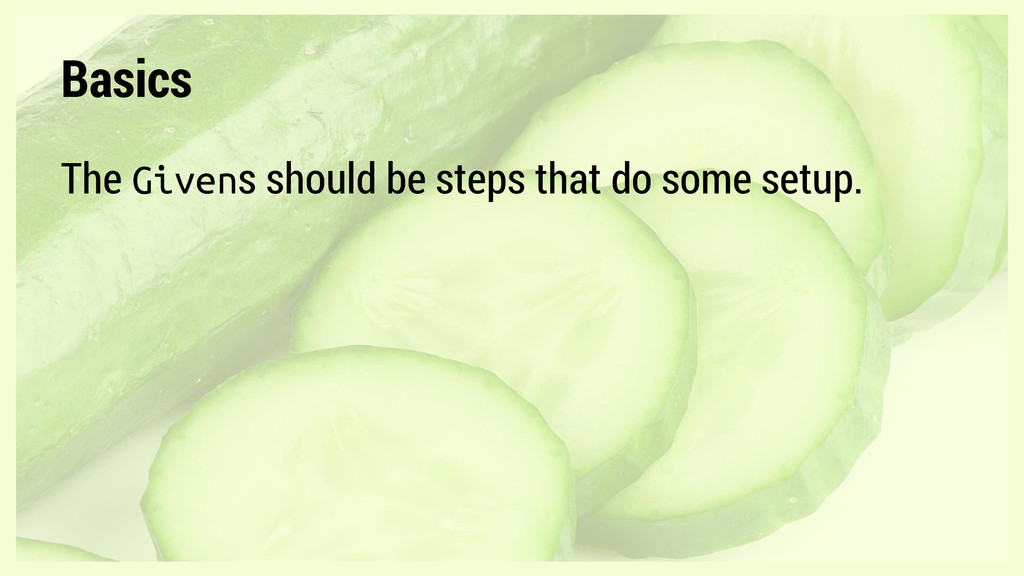 Basics The Givens should be steps that do some ...