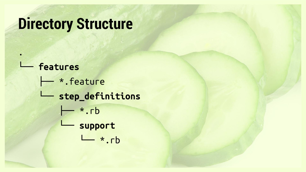 Directory Structure . └── features ├── *.featur...