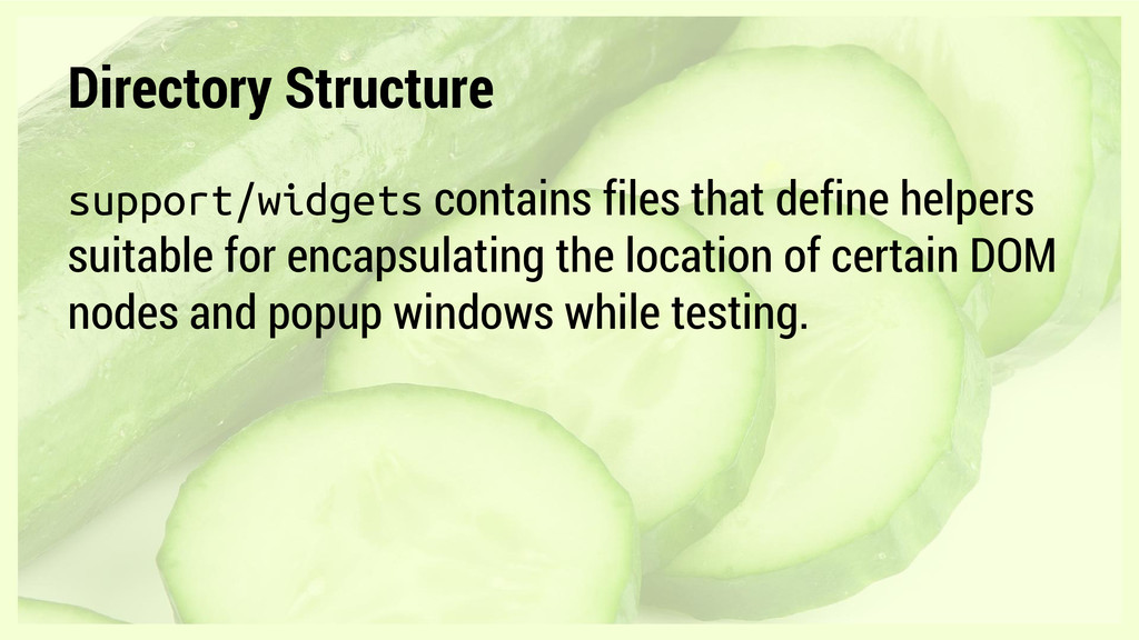 Directory Structure support/widgets contains fi...