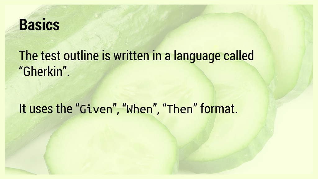 Basics The test outline is written in a languag...