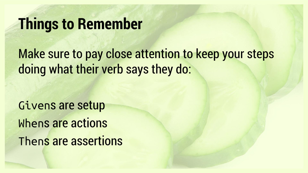 Things to Remember Make sure to pay close atten...