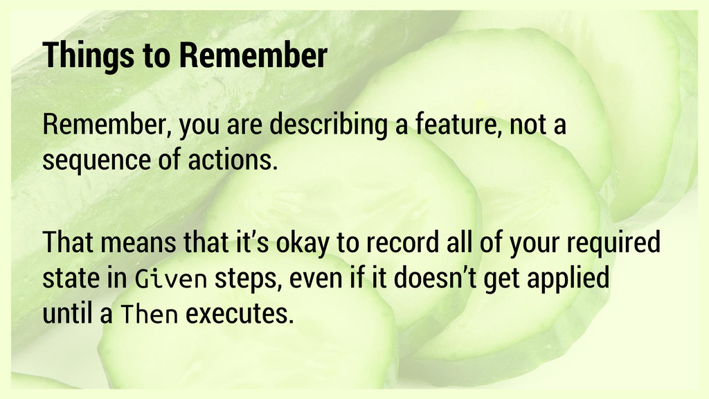 Things to Remember Remember, you are describing...