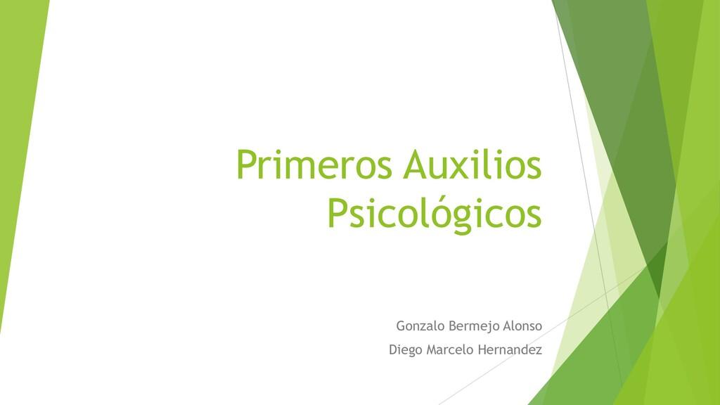 Primeros Auxilios Psicológicos Gonzalo Bermejo ...