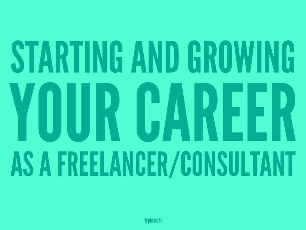 STARTING AND GROWING YOUR CAREER AS A FREELANCE...