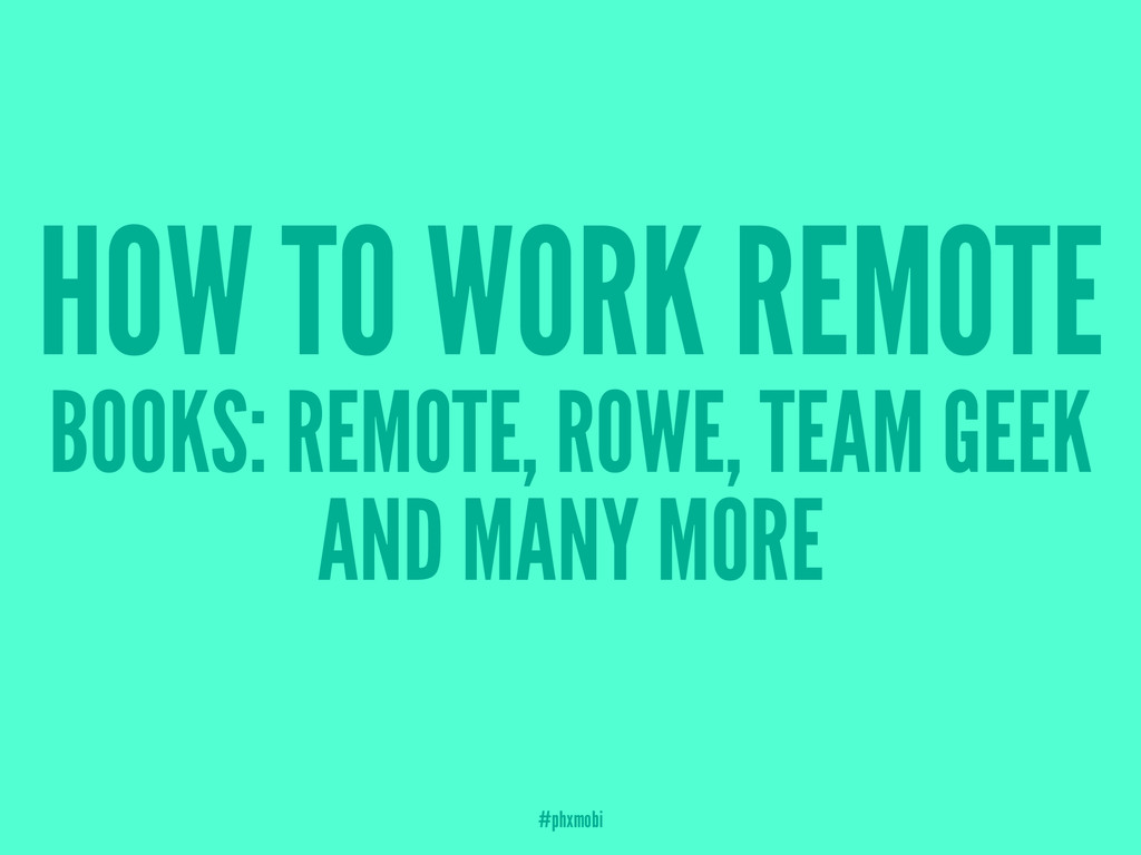 HOW TO WORK REMOTE BOOKS: REMOTE, ROWE, TEAM GE...
