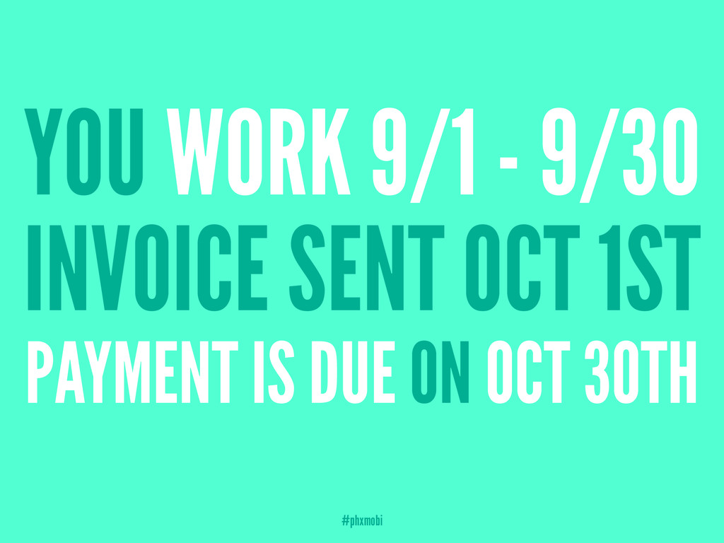 YOU WORK 9/1 - 9/30 INVOICE SENT OCT 1ST PAYMEN...