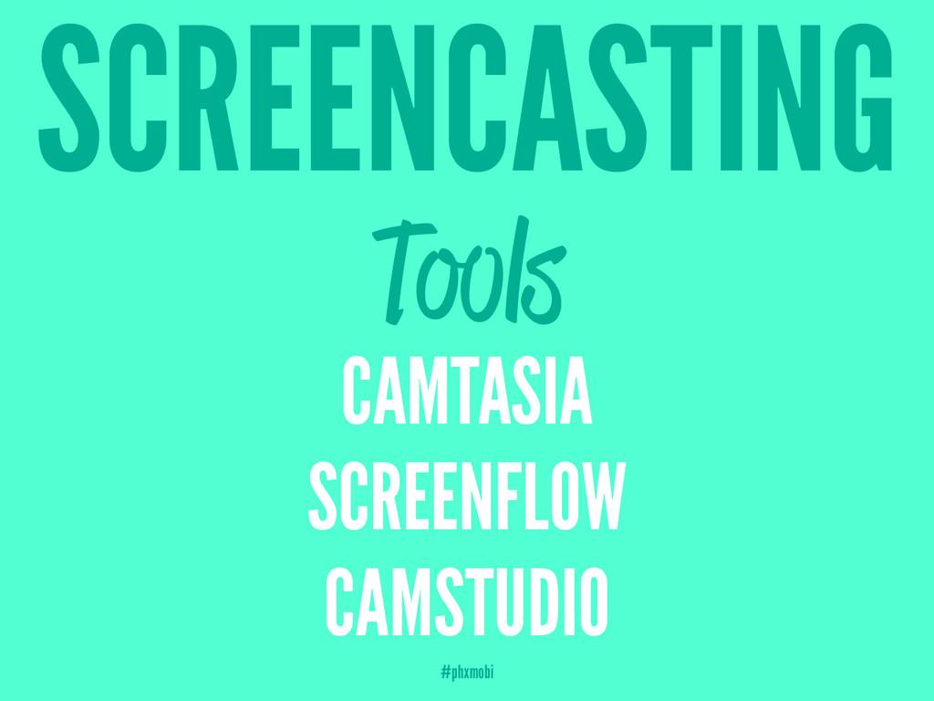 SCREENCASTING Tools CAMTASIA SCREENFLOW CAMSTUD...