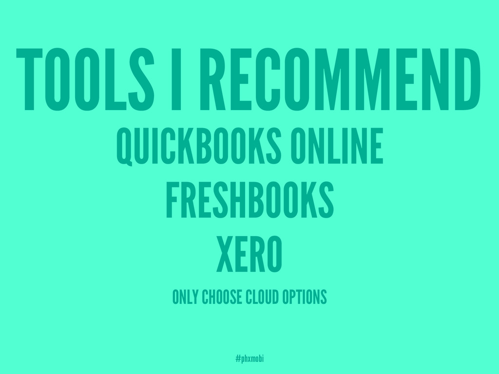 TOOLS I RECOMMEND QUICKBOOKS ONLINE FRESHBOOKS ...