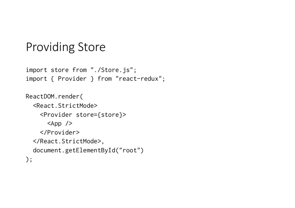 "Providing Store import store from ""./Store.js"";..."