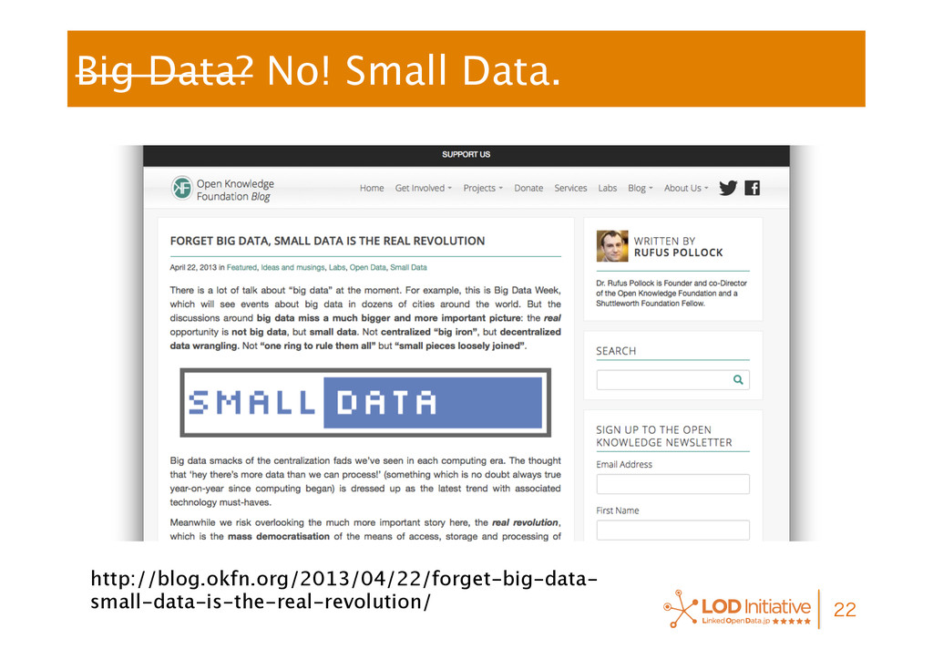 Big Data? No! Small Data.  http://blog.okfn...