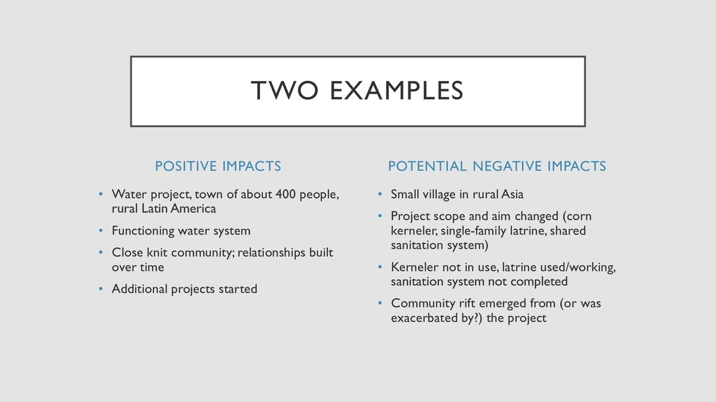 POSITIVE IMPACTS • Water project, town of about...