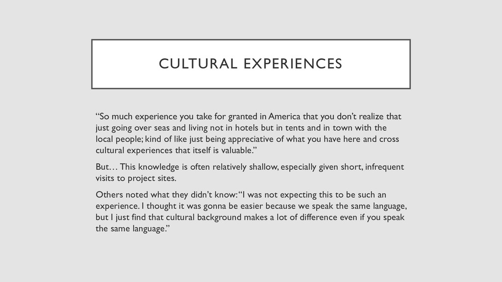 "CULTURAL EXPERIENCES ""So much experience you ta..."