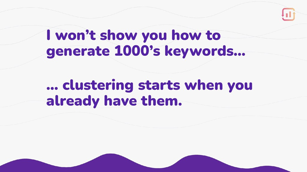 I won't show you how to generate 1000's keyword...