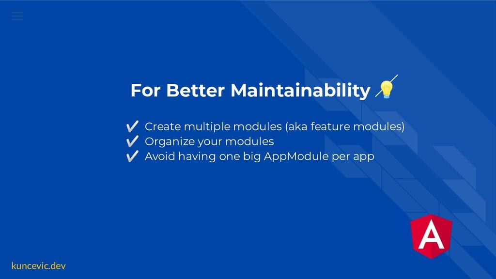 kuncevic.dev For Better Maintainability  ✅ Crea...