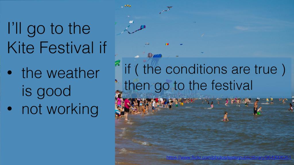 I'll go to the Kite Festival if https://www.fli...